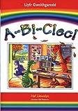 A-Bi-Clec: Llyfr Gweithgaredd (Welsh Edition)