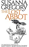 The Lost Abbot: The Nineteenth Chronicle of Matthew Bartholomew (Chronicles of Matthew Bartholomew)