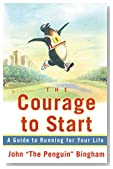 The Courage To Start: A Guide To Running for Your Life