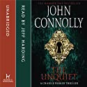 The Unquiet (       UNABRIDGED) by John Connolly Narrated by Jeff Harding
