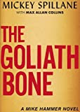 The Goliath Bone (Mike Hammer)