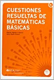 Cuestiones resueltas de matem�ticas b�sicas (Manuales a 6 euros)