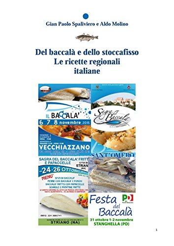 Del baccalà e dello stoccafisso - Le ricette regionali italiane (Italian Edition) (Ricette Italiane compare prices)