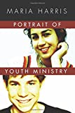 img - for Portrait of Youth Ministry: book / textbook / text book