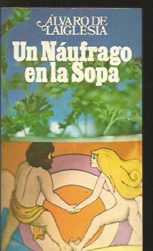 Un Náufrago En La Sopa