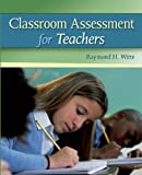 img - for Classroom Assessment for Teachers book / textbook / text book