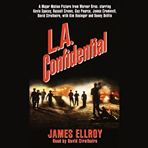 L.A. Confidential | [James Ellroy]