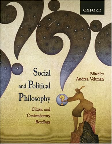 Social and Political Philosophy: Classic and Contemporary...