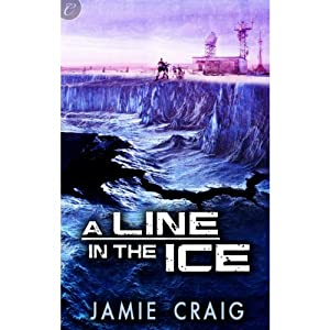 A Line in the Ice | [Jamie Craig]