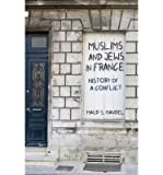 img - for [(Muslims and Jews in France: History of a Conflict)] [Author: Maud Mandel] published on (January, 2014) book / textbook / text book