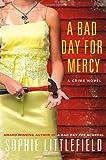 A Bad Day for Mercy: A Crime Novel (Stella Hardesty Crime Novels)