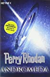 Perry Rhodan - Andromeda: Sechs Romane in einem Band