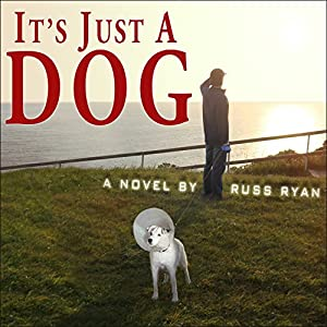 It's Just a Dog Audiobook