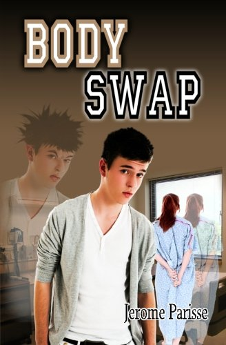 Body Swap: The world's first text message adventure romance with... by Jerome Parisse