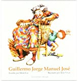 Guillermo Jorge y Manuel Jose (Spanish Edition)