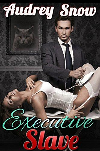 Executive Slave (Billionaire BDSM Steamy Dark Romance Standalone) PDF
