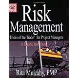 Risk Management, Tricks of the Trade for Project Managers ~ Rita Mulcahy