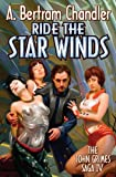 Ride the Star Winds (The John Grimes Saga)