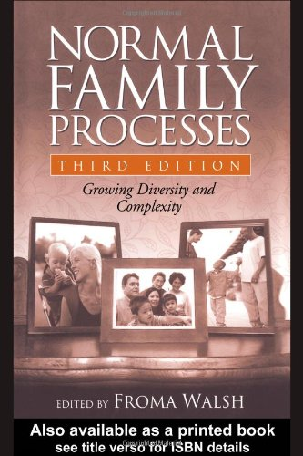 Normal Family Processes, Third Edition: Growing Diversity...