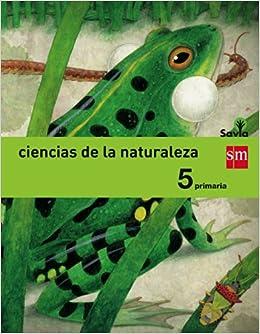 Ciencias de la naturaleza. 5 Primaria. Savia: Amazon.es