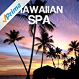 Hawaiian Spa Ukulele Relaxation Music with Nature Sounds: Ukelele Music, Hawaiian Songs, Pedal Steel Guitar and Relax Music for Relaxation, Meditation, Massage, Yoga, Spa, Deep Sleep, Anti Stress with