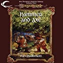 Hammer and Axe: Dragonlance: Dwarven Nations, Book 2 (       UNABRIDGED) by Dan Parkinson Narrated by Allen O'Reilly