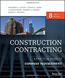 Construction Contracting: A Practical Guide to Company Management