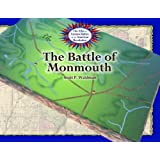 The Battle of Monmouth (The Atlas of Famous Battles of the American Revolution)