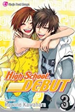High School Debut (Volume 3)