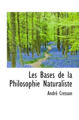 Les Bases de la Philosophie Naturaliste