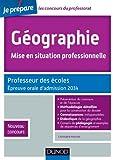 Géographie, Mise en situation professionnelle - Admission 2014 - Professeur des écoles - Nv concours: Professeur des écoles - Nouveau concours