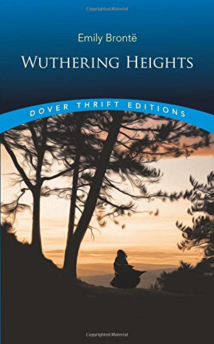 Wuthering Heights (Dover Thrift Editions), Emily Brontë