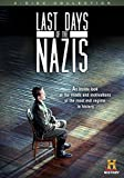 Last Days of the Nazis [DVD]