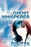 Katie Coutts Ghost Whisperer
