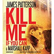 Kill Me If You Can | [James Patterson, Marshall Karp]