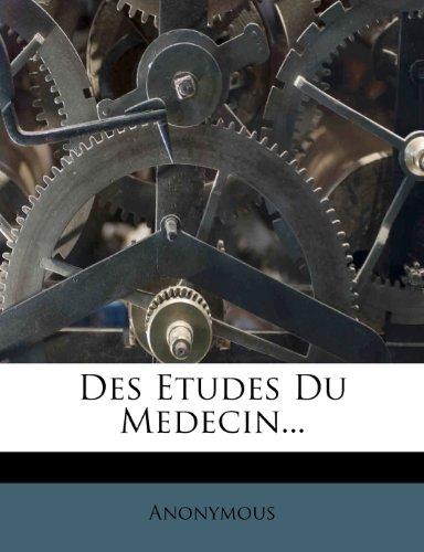 Des Etudes Du Medecin...