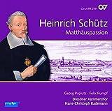 Heinrich Schutz Matthew Passion - Dresdner Kammerchor