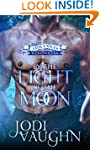 BY THE LIGHT OF THE MOON: RISE OF THE...