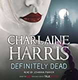 Charlaine Harris Definitely Dead (Sookie Stackhouse 6)