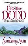 Scandalous Again (0060092653) by Christina Dodd