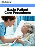 Basic Patient Care Procedures (Nursing)