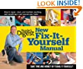 Reader's Digest New Fix-It-Yourself Manual: How to Repair, Clean and Maintain Anything and Everything in and around Your Home (USA Edition)