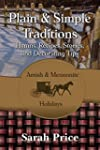 Plain & Simple Traditions: Amish & Me...