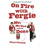 On Fire with Fergieby Stuart Donald
