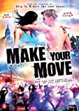 Make your Move [ 2013 ]