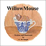 WillowMouse