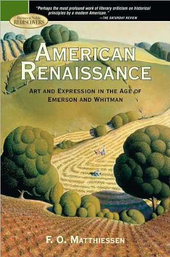American Renaissance: Art and Expression in the Art of Emerson and Whitman