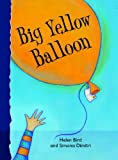 img - for Big Yellow Balloon (Get Ready) book / textbook / text book
