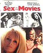 Pictorial (A) History of Sex in the Movies…
