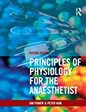 Principles of Physiology for the Anaesthetist, Second edition
